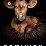 Вышел новый фильм об ужасах животноводства Dominion